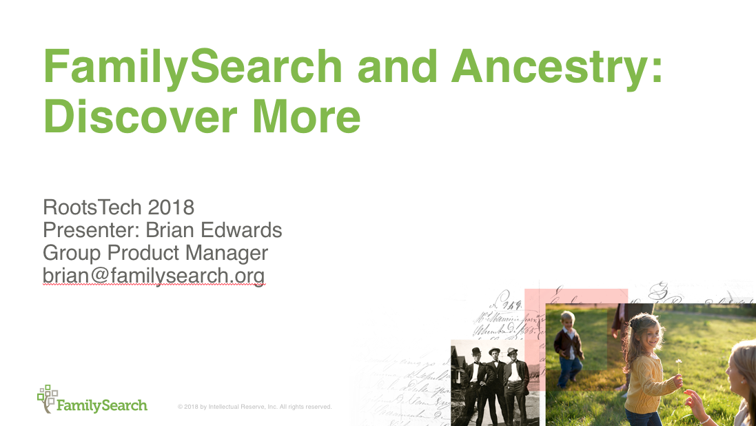 RootsTech 2018 class about how to use Ancestry with FamilySearch
