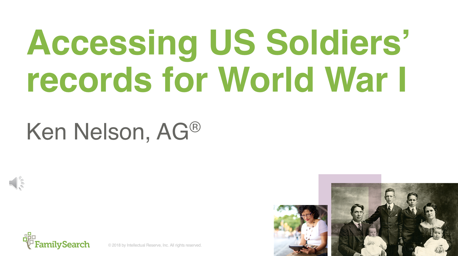 RootsTech 2018 class about finding your World War I soldier ancestors.