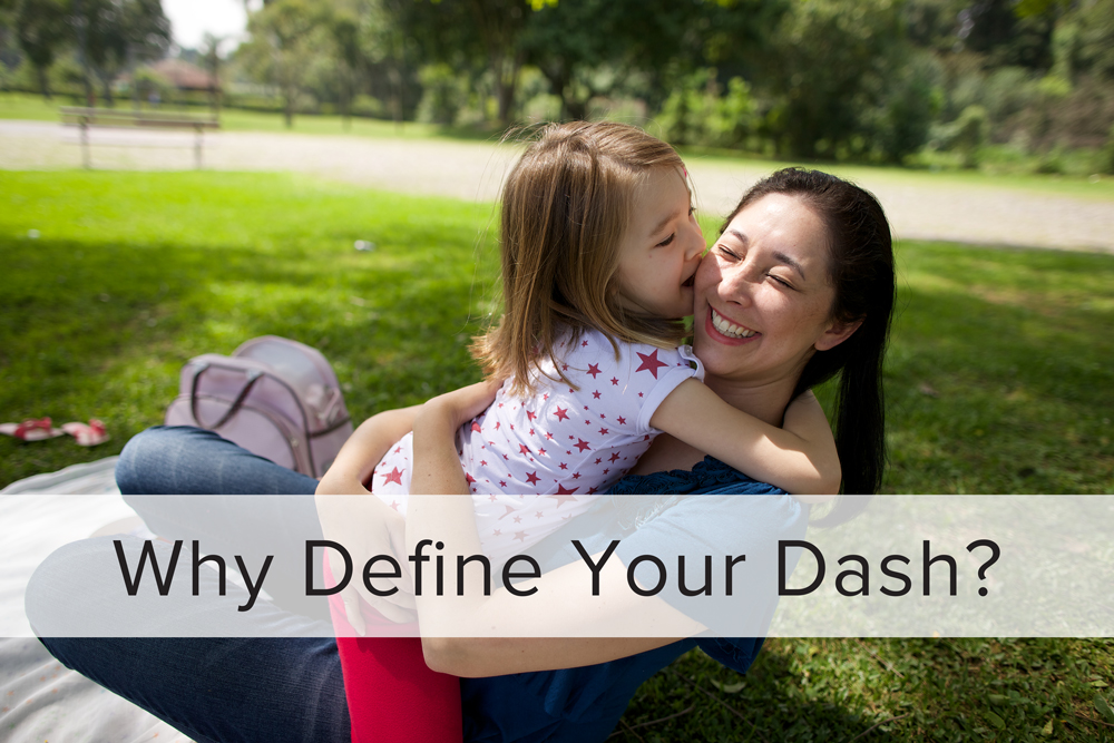 Why Define Your Dash?