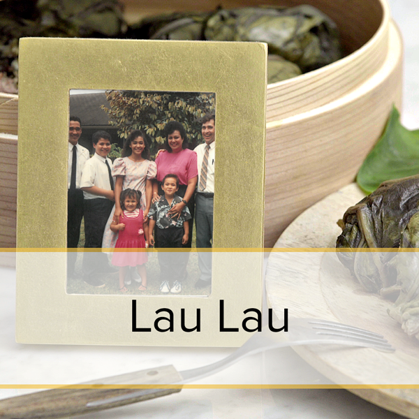 Lau Lau family recipe