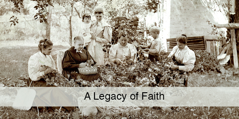 Influentional women of faith in your family tree